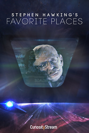 Stephen Hawking's Favourite Places